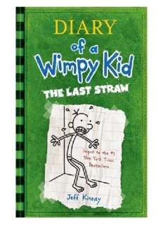 Diary of a Wimpy Kid the Last Straw (Diary of a Wimpy Kid, #3)