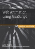 Web Animation using JavaScript: Develop & Design