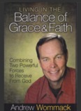Living in the Balance of Grace and Faith