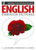 English Through Pictures, Book 2 and A Second Workbook of English