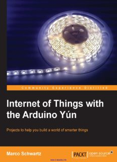 Marco Schwartz-Internet of Things with the Arduino Yun_ Projects to help you build a world