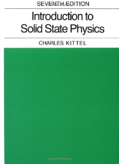 Page 1 SEVENTH EDITION Introduction to Solid State Physics CHARLES KITTEL Page 2 Page 3 ...
