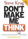Don't Make Me Think!