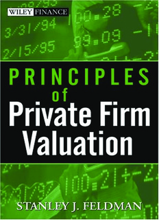 Stanley Feldman - Principles of Private Firm Valuation (Wiley Finance).pdf