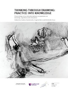 THINKING THROUGH DRAWING: PRACTICE INTO KNOWLEDGE