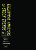 Robert Edwards - Technical Analysis of Stock Trends, 9th Ed.pdf