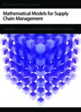 Mathematical Models for Supply Chain Management