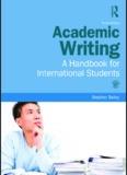 Academic Writing: A Handbook for International Students, Third edition