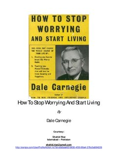 """How To Stop Worrying And Start Living"""" By Dale Carnegie"""