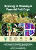 Physiology of Flowering in Perennial Fruit Crops - Central Institute