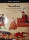 Timurlenk - İslam'ın Kılıcı Cihan Fatihi