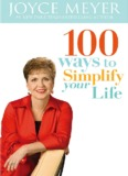100 Ways to Simplify Your Life - Joyce Meyer Ministries