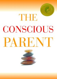 The Conscious Parent_ Transforming Ourselves, Empowering Our Children ( ebfinder.com ).pdf