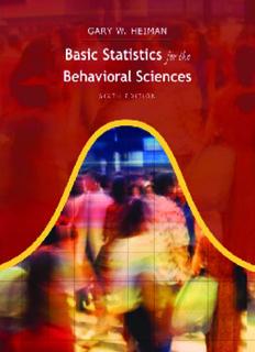 Basic Statistics for the Behavioral Sciences Gary W. Heiman