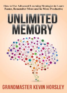Unlimited Memory_ How to Use Advanced Learning Strategies to Learn Faster ( ebfinder.com ).pdf