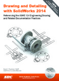 Drawing & Detailing with SolidWorks 2014 - SDC Publications