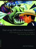 Serving whose interests? The political economy of international trade in services agreements