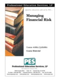 Managing Financial Risk - Quality & Choice