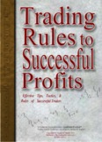 Trading Rules to Successful Profits
