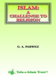 Islam: A Challenge to Religion
