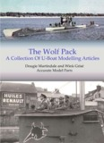 The Wolf Pack The Wolf Pack: A Collection Of U-Boat Modelling