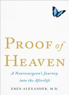 Proof of Heaven_ A Neurosurgeon's Journey into the Afterlife ( ebfinder.com ).pdf