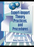 Export-Import Theory, Practices, and Procedures, Second Edition