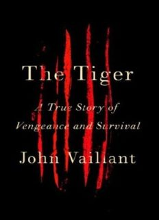 The Tiger_ A True Story of Vengeance and Survival ( ebfinder.com ).pdf