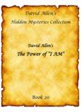 "David Allen's The Power of ""I AM"""