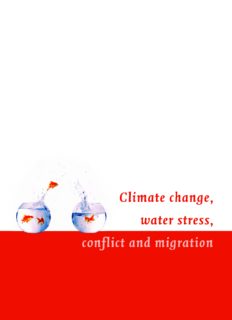 Climate change, water stress, conflict and migration • Climate change, conflict and migration