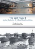 The Wolf Pack The Wolf Pack II: Another Collection Of U-Boat Modelling Articles Page 1
