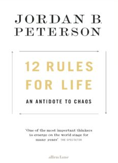 12 Rules for Life_ An Antidote to Chaos ( ebfinder.com ).pdf