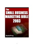 David Frey - The Small Business Marketing Bible