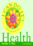 I CAN DO IT - Health by Louise Hay - Cleverlink