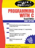 Programming With C (2nd Edition) BY Byron Gottfried