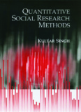Quantitative Social Research Methods 2007 Kultar Singh