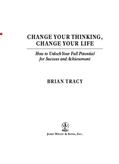 Change Your Thinking, Change Your Life: How to Unlock Your Full Success and Achievement