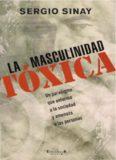 La masculinidad tóxica