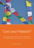 'Live your Passion!' - United by passion