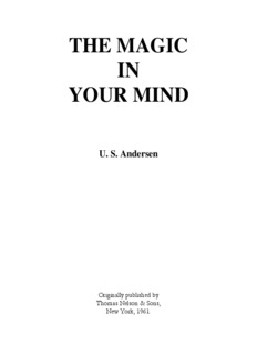 THE MAGIC IN YOUR MIND - Real Mind Power That Works