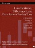 Candlesticks, Fibonacci, and Chart Pattern Trading Tools : A
