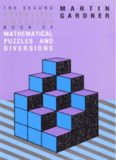The Second Book of Mathematical Puzzles and Diversions