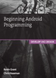 Beginning Android Programming: Develop and - Pearsoncmg.com