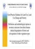 Good Practice Guidance for Land Use, Land- Use Change - IPCC