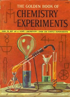 The Golden Book of Chemistry Experiments - Arvind Gupta