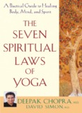 The Seven Spiritual Laws of Yoga: A Practical Guide to - Shroomery