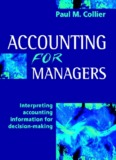 Accounting for Managers: Interpreting accounting information for