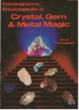 Cunningham Scott – Encyclopedia of Crystal, Gem and Metal Magic