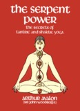 The Serpent Power - The Secrets of Tantric and Shaktic Yoga (1950)