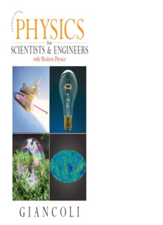 Physics for Scientists & Engineers, with Modern Physics, 4